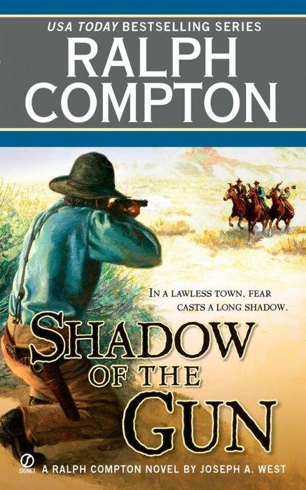 Ralph Compton Shadow of the Gun ralph compton ride the hard trail