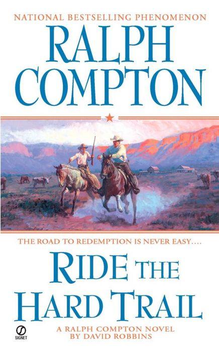 Ralph Compton Ride the Hard Trail ralph compton shadow of the gun
