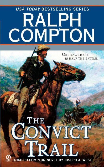 Ralph Compton the Convict Trail ralph compton ride the hard trail