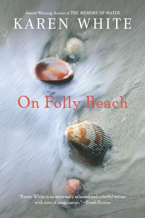 On Folly Beach karen white on folly beach