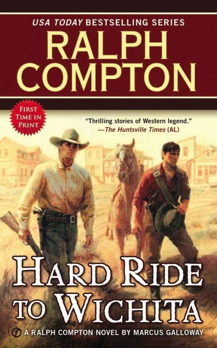Ralph Compton Hard Ride to Wichita ralph compton ride the hard trail
