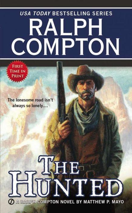 Ralph Compton the Hunted ralph compton ride the hard trail