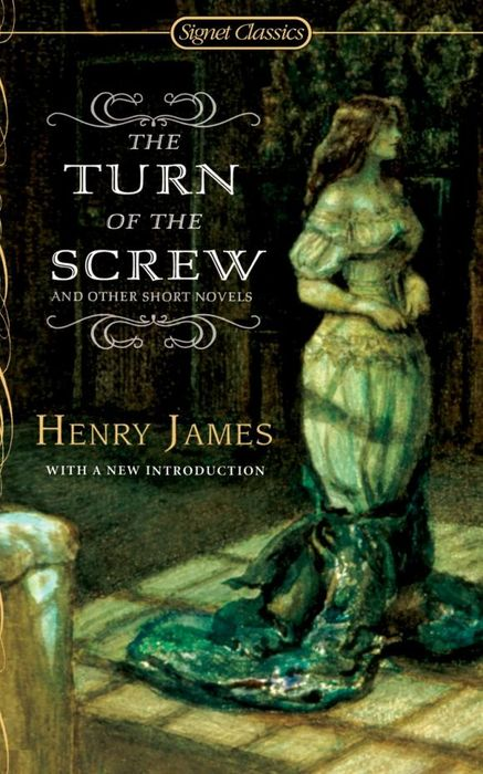 The Turn of the Screw and Other Short Novels selected novels of george eliot