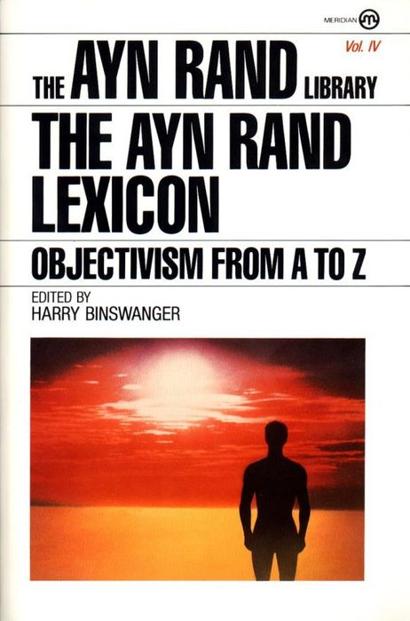 The Ayn Rand Lexicon ayn rand anthem