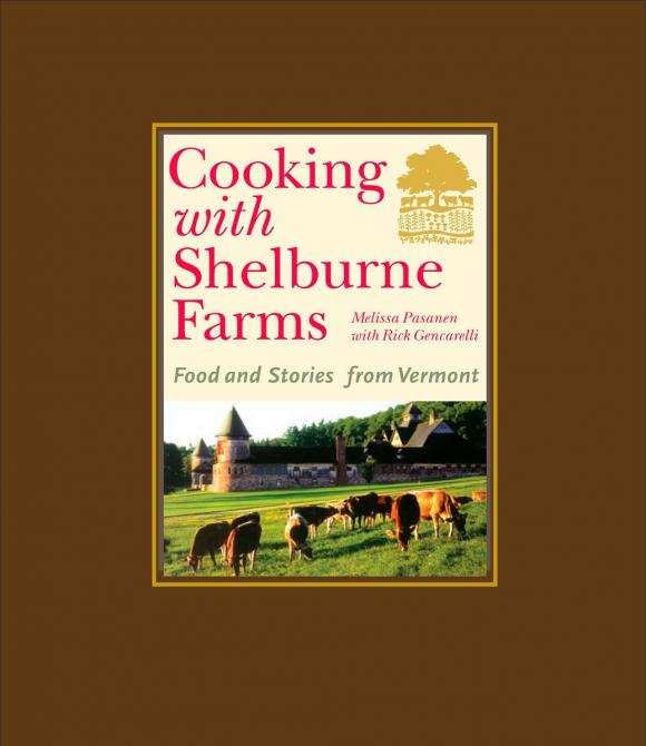 Cooking with Shelburne Farms debbie dooly cooking with chia for dummies