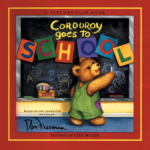 Corduroy Goes to School lucky goes to school