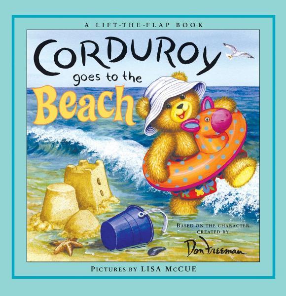 Corduroy Goes to the Beach maisy goes to nursery