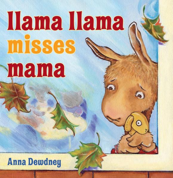 Llama Llama Misses Mama llama llama misses mama
