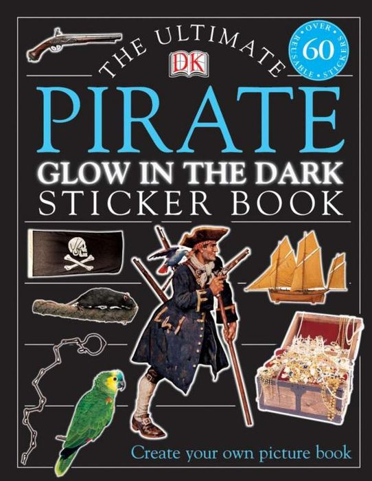 Ultimate Sticker Book: Glow in the Dark: Pirate ultimate sticker books dog