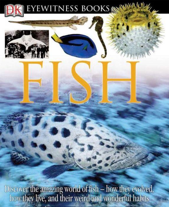 DK Eyewitness Books: Fish dk eyewitness books fish
