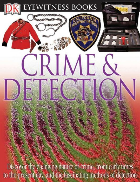 DK Eyewitness Books: Crime and Detection barbara taylor dk eyewitness books arctic and antarctic