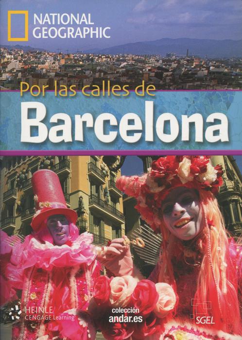 Por las calles de Barcelona: Level B2 (+ DVD) carta de batalla por tirant lo blanc