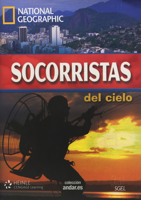 цена Socorristas del cielo: Level B2 (+ DVD) онлайн в 2017 году