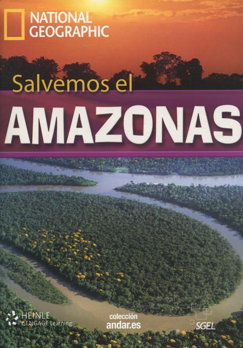 Salvemos el: Amazonas: Level B2+ (+ DVD)