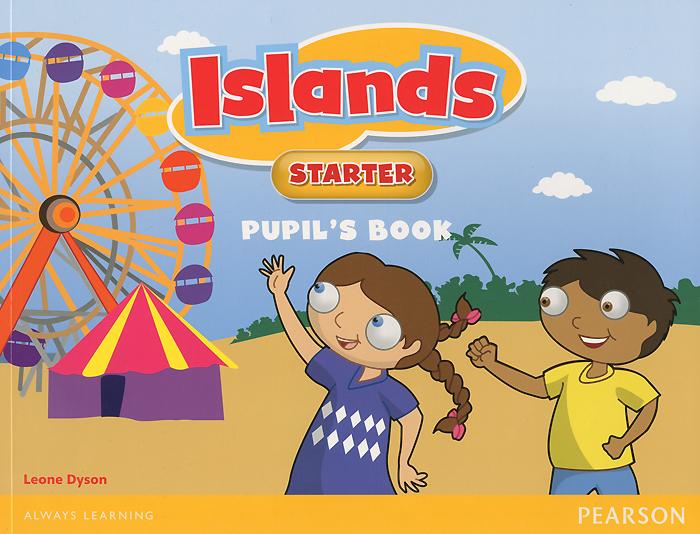 Islands: Starter: Pupil's Book islands in the stream