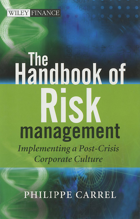 The Handbook of Risk Management: Implementing a Post-Crisis Corporate Culture Уцененный товар (№1) handbook of mental health and aging
