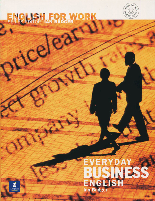 Everyday Business English: Intermediate (+ CD) cambridge english business benchmark upper intermediate business vantage student s book