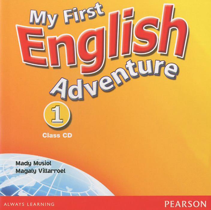 My First English Adventure: Level 1: Class CD (аудиокурс на CD) welcome starter a class cd для занятий в классе cd