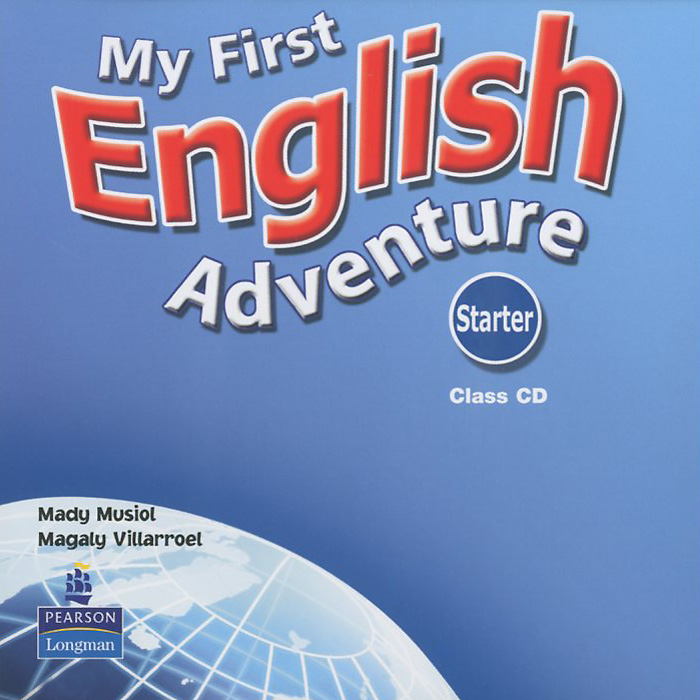 My First English Adventure: Starter: Class CD (аудиокурс на CD) complete first certificate class audio cd set аудиокурс на cd