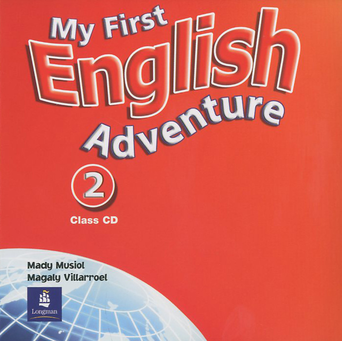 My First English Adventure: Level 2: Class CD (аудиокурс на CD) first english words cd