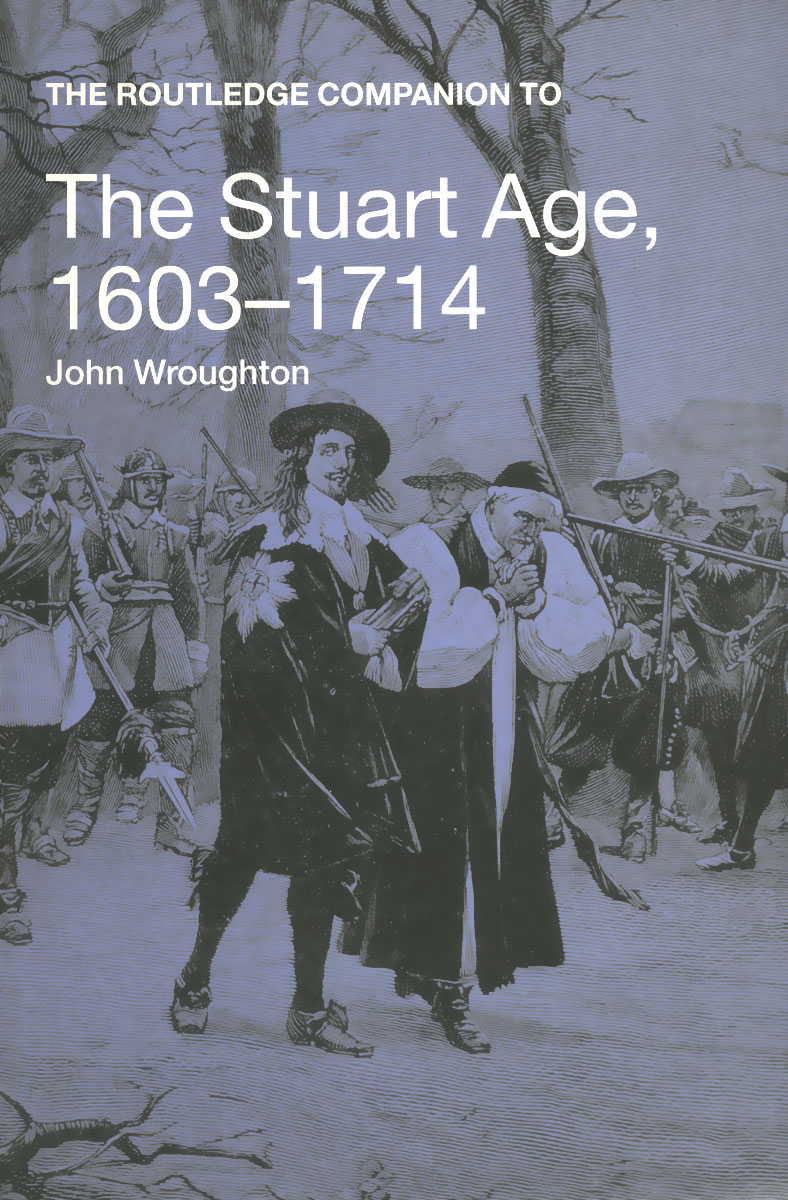 The Routledge Companion To: The Stuart Age. 1603-1714 victorian america and the civil war