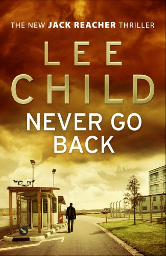 Never Go Back (Jack Reacher 18) A-format child l jack reacher never go back a novel dell mass marke tie in edition