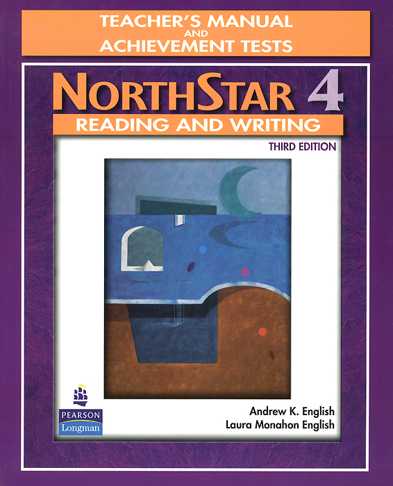 NorthStar: Reading and Writing: Level 4: Teacher's Manual and Achievement Tests northstar listening and speaking level 4 teacher's manual and achievment tests cd