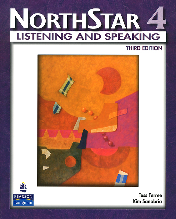 NorthStar: Listening and Speaking: Level 4 sherry preiss northstar listening