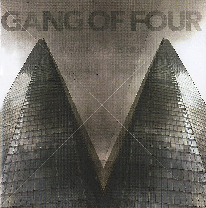 Gang Of Four Gang Of Four. What Happens Next four wheel