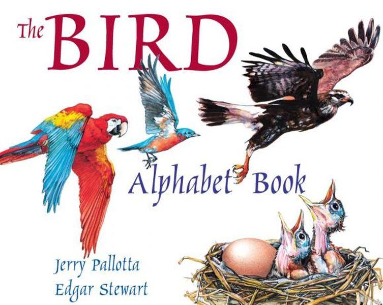 The Bird Alphabet Book jerry pallotta the flower alphabet book