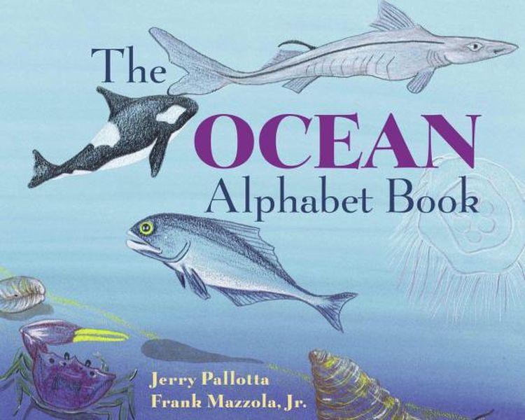 The Ocean Alphabet Book jerry pallotta the flower alphabet book
