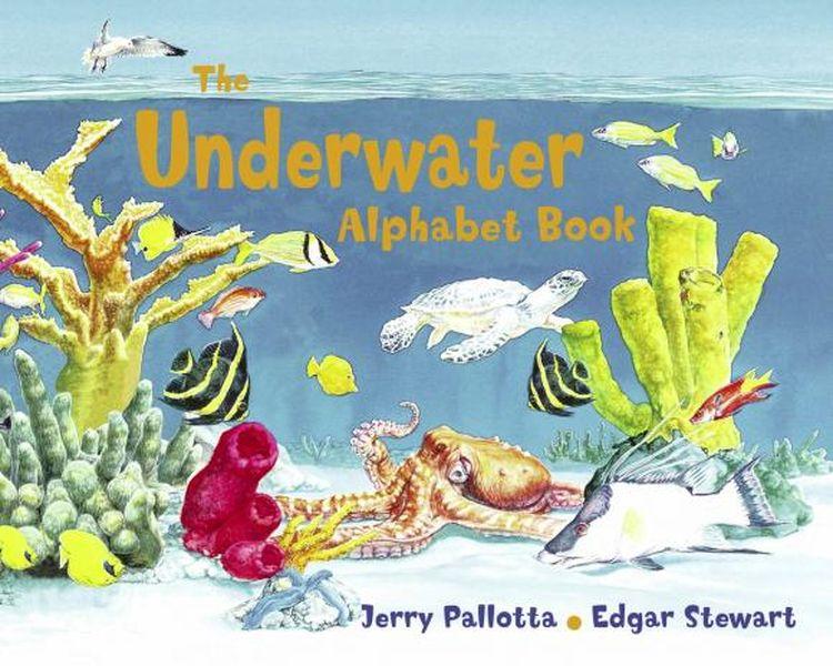 The Underwater Alphabet Book jerry pallotta the flower alphabet book