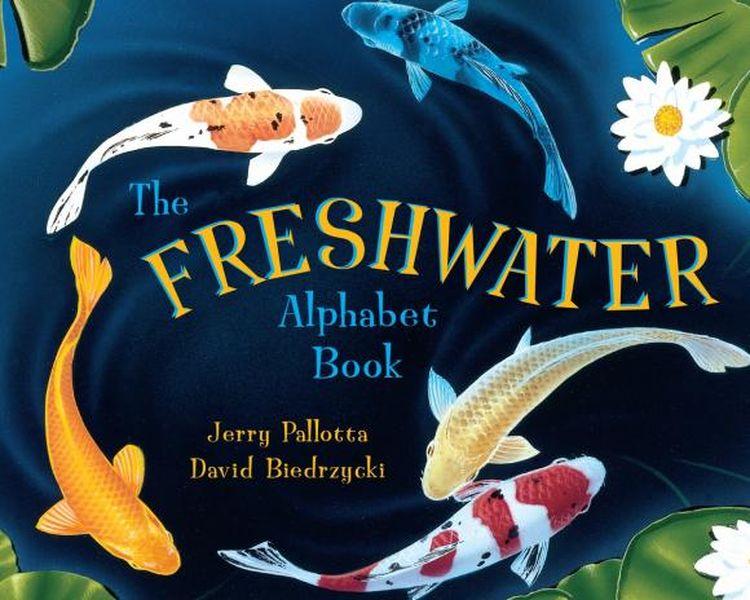 The Freshwater Alphabet Book jerry pallotta the flower alphabet book