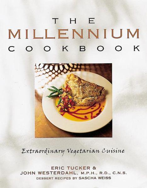 The Millennium Cookbook the candle cafe cookbook