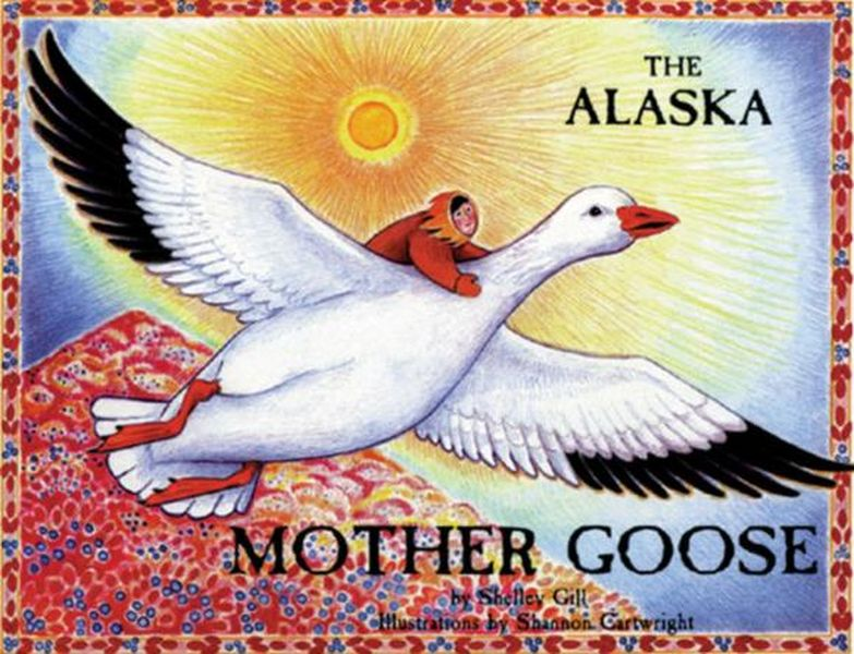 Купить The Alaska Mother Goose