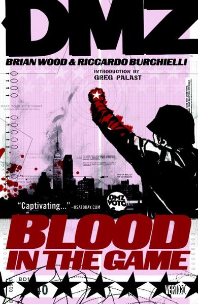 DMZ Vol. 6: Blood in the Game bodies the whole blood pumping story