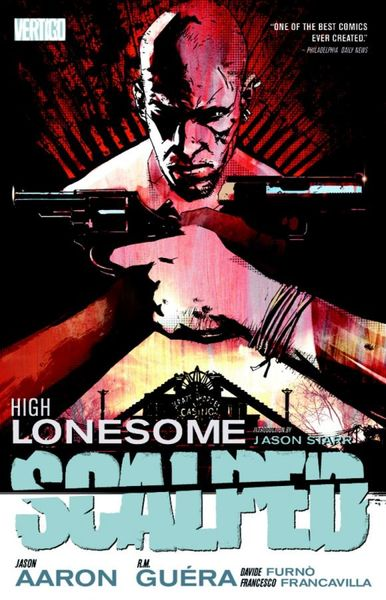 Scalped Vol. 5: High Lonesome jason aaron scalped vol 6 the gnawing
