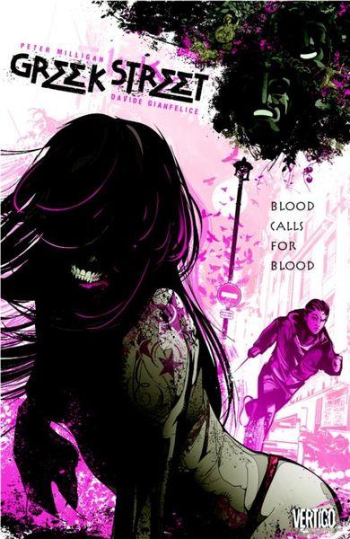 Greek Street Vol. 1: Blood Calls for Blood ww vol 01 blood
