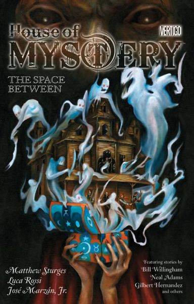 House of Mystery Vol. 3: The Space Between the house of mirth