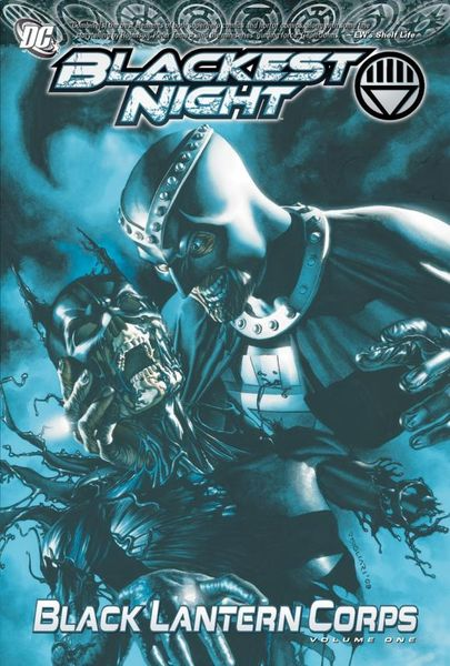 Blackest Night: Black Lantern Corps Vol. 1 blackest black
