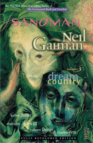 The Sandman Vol. 3: Dream Country (New Edition) gaiman neil sandman vol 06 new ed