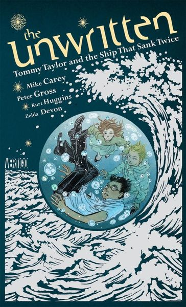 The Unwritten: Tommy Taylor and the Ship That Sank Twice the unwritten vol 11
