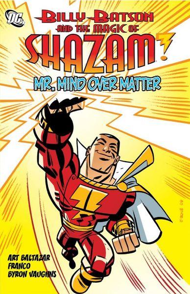 Billy Batson and the Magic of Shazam: Mr. Mind over Matter portrait of billy joe