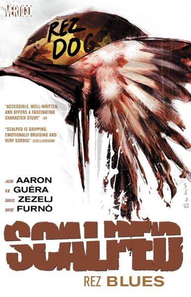 Scalped Vol. 7: Rez Blues powers the definitive hardcover collection vol 7