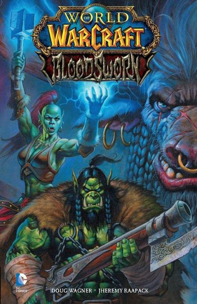 World of Warcraft: Bloodsworn world of warcraft volume 3