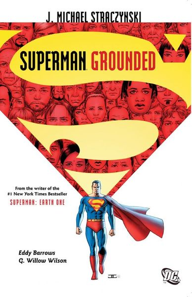 Superman: Grounded Vol. 1 superman