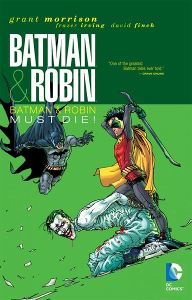 Batman & Robin Vol. 3: Batman & Robin Must Die! batman the golden age vol 4
