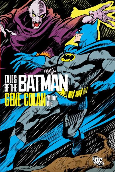Tales of the Batman - Gene Colan Vol. 1 batman the golden age vol 4