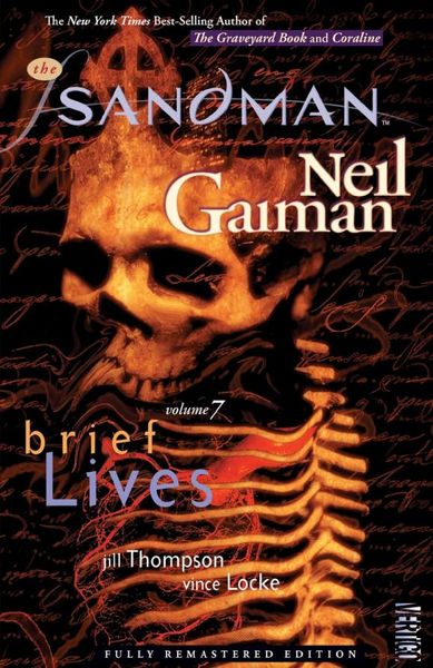 The Sandman Vol. 7: Brief Lives (New Edition) powers the definitive hardcover collection vol 7