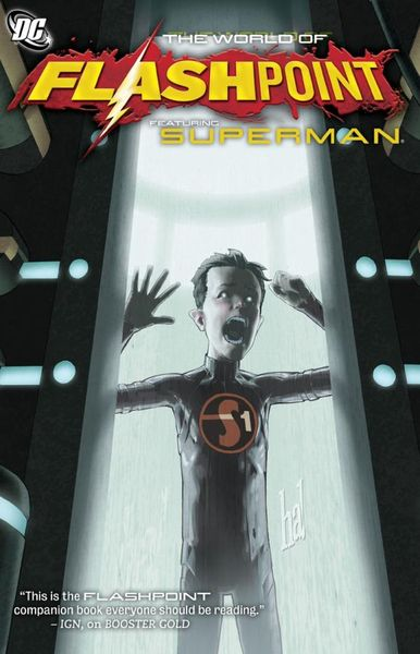 Flashpoint: The World of Flashpoint Featuring Superman featuring featuring fe017ewgkq27